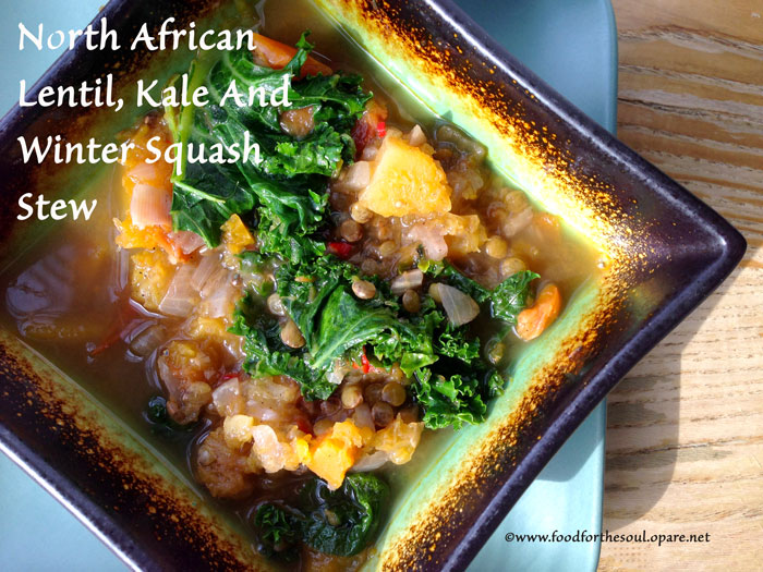 North African Lentil, Kale and Winter Squash Stew
