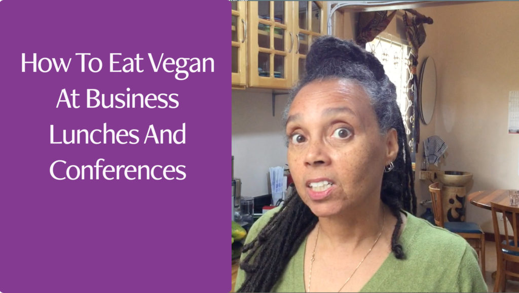 How To eat vegan at business lunches and conferences